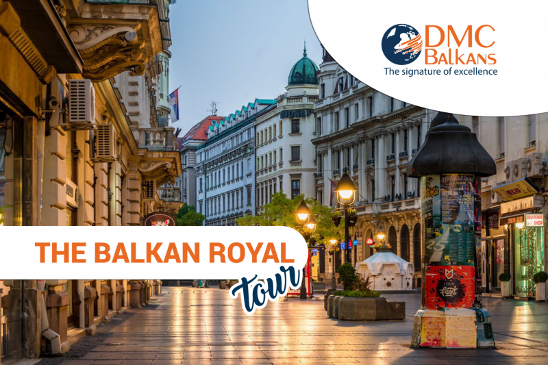The Balkan Royal Tour