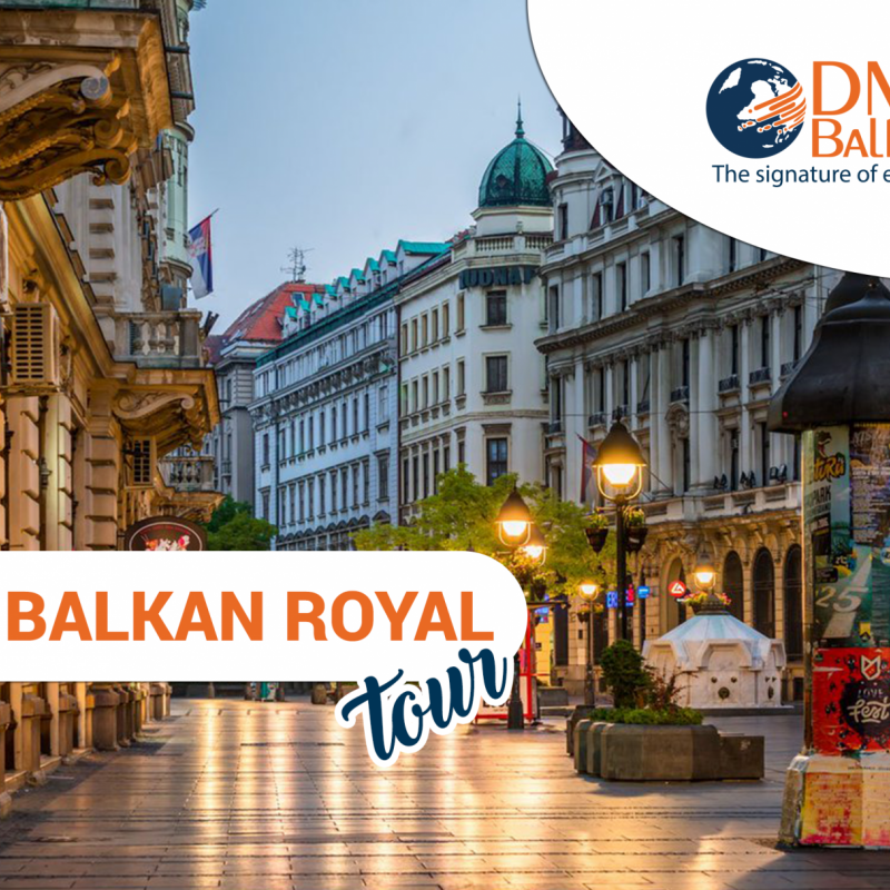 The Balkan Royal Tour