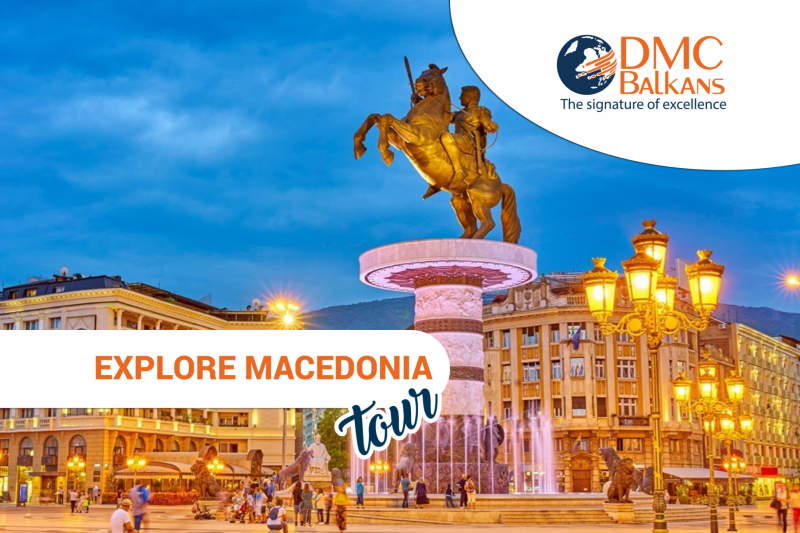 Explore Macedonia Tour