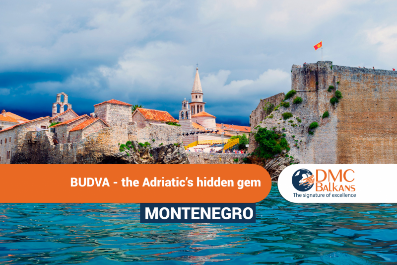 Budva -  the Adriatic's hidden gem