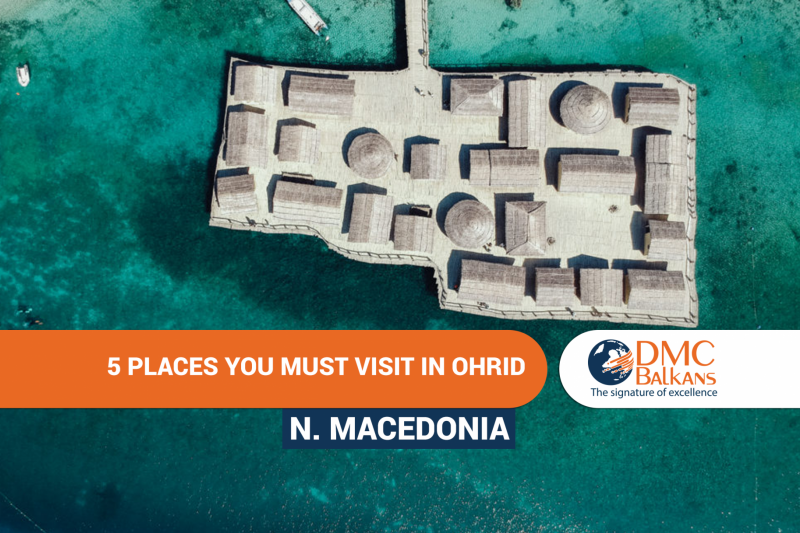 5 Places you must visit in Ohrid