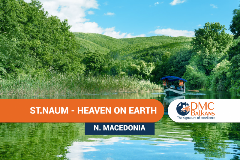 St. Naum - the heaven on Earth